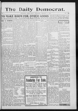 Primary view of object titled 'The Daily Democrat. (Anadarko, Okla.), Vol. 1, No. 18, Ed. 1, Saturday, February 9, 1907'.