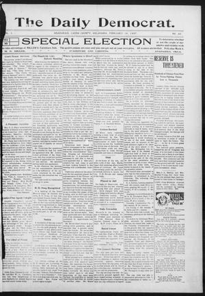 Primary view of object titled 'The Daily Democrat. (Anadarko, Okla.), Vol. 1, No. 26, Ed. 1, Tuesday, February 19, 1907'.