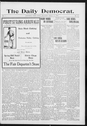 Primary view of object titled 'The Daily Democrat. (Anadarko, Okla.), Vol. 1, No. 45, Ed. 1, Wednesday, March 13, 1907'.