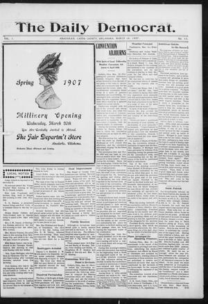 Primary view of object titled 'The Daily Democrat. (Anadarko, Okla.), Vol. 1, No. 48, Ed. 1, Saturday, March 16, 1907'.