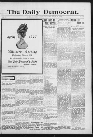 Primary view of object titled 'The Daily Democrat. (Anadarko, Okla.), Vol. 1, No. 49, Ed. 1, Monday, March 18, 1907'.