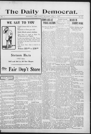 Primary view of object titled 'The Daily Democrat. (Anadarko, Okla.), Vol. 1, No. 67, Ed. 1, Saturday, April 6, 1907'.