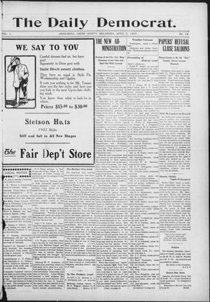 Primary view of object titled 'The Daily Democrat. (Anadarko, Okla.), Vol. 1, No. 69, Ed. 1, Tuesday, April 9, 1907'.