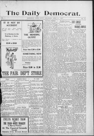 Primary view of object titled 'The Daily Democrat. (Anadarko, Okla.), Vol. 1, No. 76, Ed. 1, Thursday, April 18, 1907'.