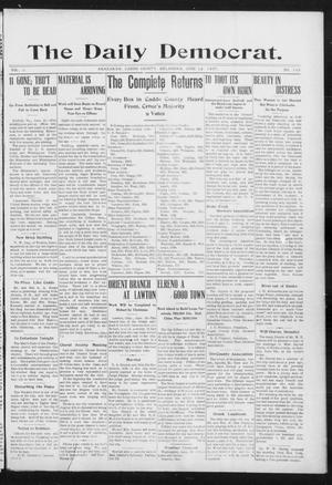 Primary view of object titled 'The Daily Democrat. (Anadarko, Okla.), Vol. 1, No. 122, Ed. 1, Wednesday, June 12, 1907'.