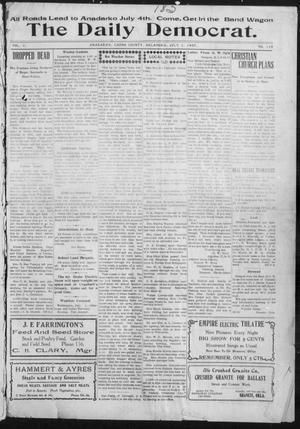Primary view of object titled 'The Daily Democrat. (Anadarko, Okla.), Vol. 1, No. 138, Ed. 1, Monday, July 1, 1907'.
