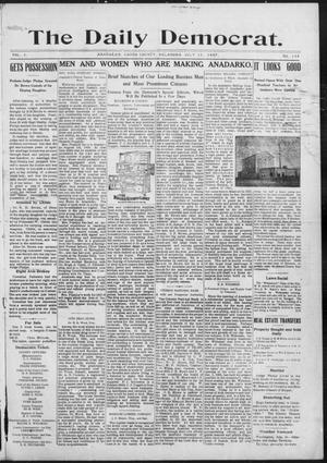 Primary view of object titled 'The Daily Democrat. (Anadarko, Okla.), Vol. 1, No. 149, Ed. 1, Monday, July 15, 1907'.