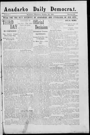Primary view of object titled 'Anadarko Daily Democrat. (Anadarko, Okla.), Vol. 1, No. 42, Ed. 1, Monday, October 28, 1901'.