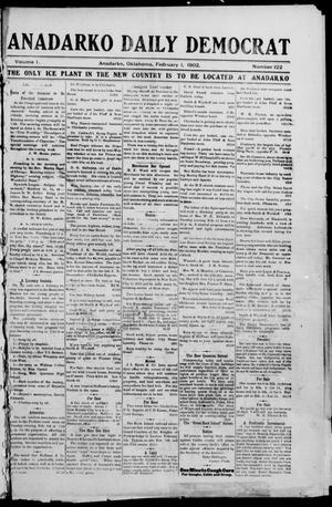 Primary view of object titled 'Anadarko Daily Democrat (Anadarko, Okla.), Vol. 1, No. 122, Ed. 1, Saturday, February 1, 1902'.