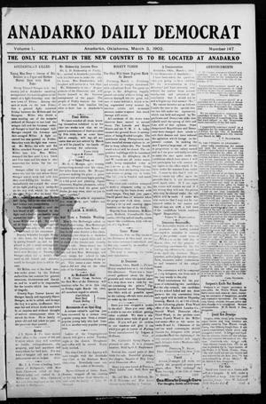 Primary view of object titled 'Anadarko Daily Democrat (Anadarko, Okla.), Vol. 1, No. 147, Ed. 1, Monday, March 3, 1902'.