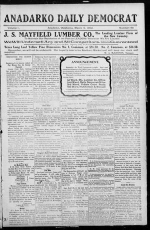 Primary view of object titled 'Anadarko Daily Democrat (Anadarko, Okla.), Vol. 1, No. 148, Ed. 1, Tuesday, March 4, 1902'.
