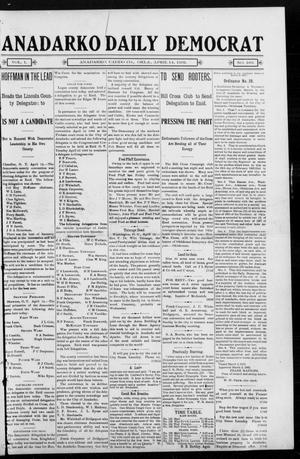 Primary view of object titled 'Anadarko Daily Democrat (Anadarko, Okla.), Vol. 1, No. 183, Ed. 1, Monday, April 14, 1902'.