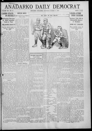 Primary view of object titled 'Anadarko Daily Democrat (Anadarko, Okla.), Vol. 8, No. 38, Ed. 1, Saturday, March 13, 1909'.