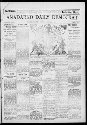 Primary view of object titled 'Anadarko Daily Democrat (Anadarko, Okla.), Vol. 8, No. 249, Ed. 1, Saturday, November 20, 1909'.