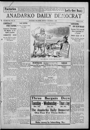 Primary view of object titled 'Anadarko Daily Democrat (Anadarko, Okla.), Vol. 8, No. 261, Ed. 1, Monday, December 6, 1909'.