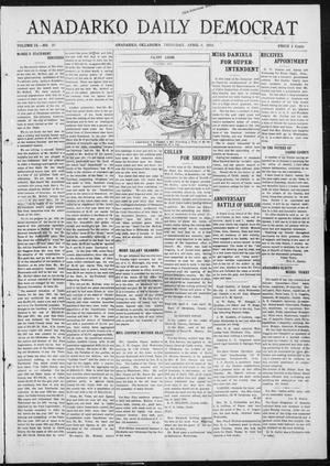 Primary view of object titled 'Anadarko Daily Democrat (Anadarko, Okla.), Vol. 9, No. 50, Ed. 1, Wednesday, April 6, 1910'.