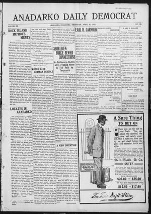 Primary view of object titled 'Anadarko Daily Democrat (Anadarko, Okla.), Vol. 9, No. 63, Ed. 1, Thursday, April 21, 1910'.