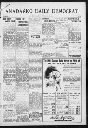 Primary view of object titled 'Anadarko Daily Democrat (Anadarko, Okla.), Vol. 9, No. 83, Ed. 1, Friday, May 13, 1910'.