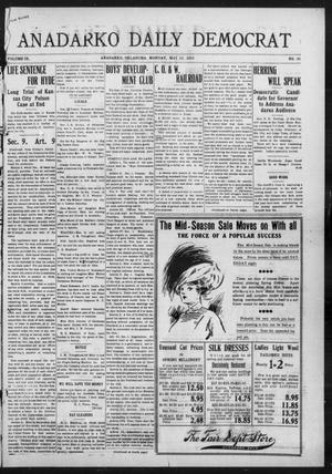 Primary view of object titled 'Anadarko Daily Democrat (Anadarko, Okla.), Vol. 9, No. 85, Ed. 1, Monday, May 16, 1910'.