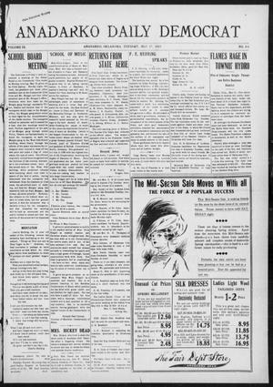 Primary view of object titled 'Anadarko Daily Democrat (Anadarko, Okla.), Vol. 9, No. 86, Ed. 1, Tuesday, May 17, 1910'.
