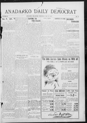 Primary view of object titled 'Anadarko Daily Democrat (Anadarko, Okla.), Vol. 9, No. 88, Ed. 1, Thursday, May 19, 1910'.
