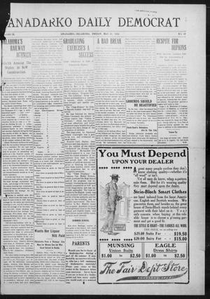 Primary view of object titled 'Anadarko Daily Democrat (Anadarko, Okla.), Vol. 9, No. 95, Ed. 1, Friday, May 27, 1910'.
