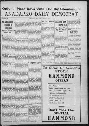 Primary view of object titled 'Anadarko Daily Democrat (Anadarko, Okla.), Vol. 9, No. 118, Ed. 1, Friday, June 24, 1910'.
