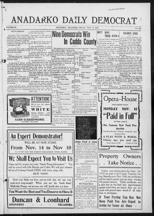 Primary view of object titled 'Anadarko Daily Democrat (Anadarko, Okla.), Vol. 9, No. 237, Ed. 1, Friday, November 11, 1910'.