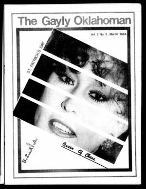 Primary view of The Gayly Oklahoman (Oklahoma City, Okla.), Vol. 2, No. 3, Ed. 1 Thursday, March 1, 1984