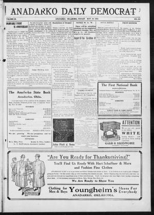 Primary view of object titled 'Anadarko Daily Democrat (Anadarko, Okla.), Vol. 9, No. 243, Ed. 1, Friday, November 18, 1910'.
