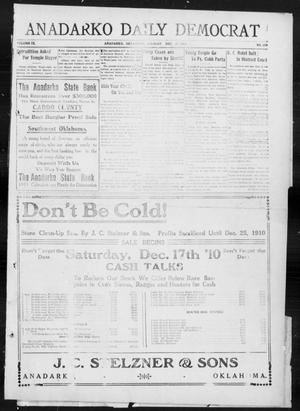 Primary view of object titled 'Anadarko Daily Democrat (Anadarko, Okla.), Vol. 9, No. 268, Ed. 1, Monday, December 19, 1910'.