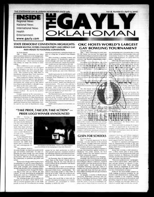 Primary view of object titled 'The Gayly Oklahoman (Oklahoma City, Okla.), Vol. 18, No. 8, Ed. 1 Saturday, April 15, 2000'.