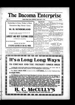 Primary view of object titled 'The Dacoma Enterprise (Dacoma, Okla.), Vol. 4, No. 51, Ed. 1 Friday, April 21, 1916'.