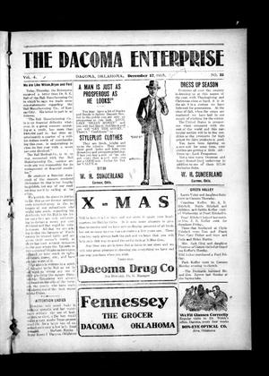 Primary view of object titled 'The Dacoma Enterprise (Dacoma, Okla.), Vol. 4, No. 35, Ed. 1 Friday, December 17, 1915'.