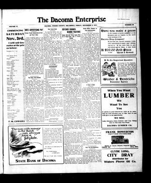 Primary view of object titled 'The Dacoma Enterprise (Dacoma, Okla.), Vol. 6, No. 28, Ed. 1 Friday, November 9, 1917'.