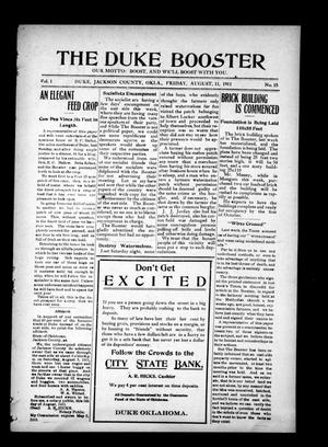 Primary view of object titled 'The Duke Booster (Duke, Okla.), Vol. 1, No. 15, Ed. 1 Friday, August 11, 1911'.