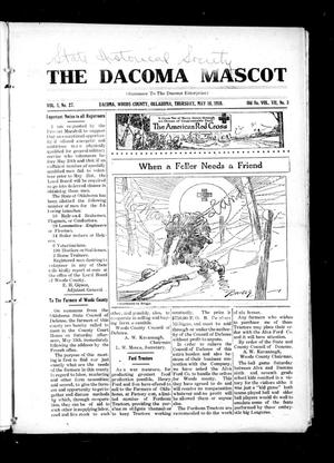 Primary view of object titled 'The Dacoma Mascot (Dacoma, Okla.), Vol. 1, No. 27, Ed. 1 Thursday, May 16, 1918'.