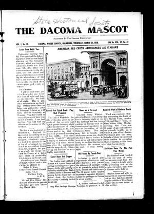 Primary view of object titled 'The Dacoma Mascot (Dacoma, Okla.), Vol. 1, No. 19, Ed. 1 Thursday, March 21, 1918'.