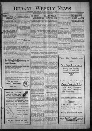 Primary view of object titled 'Durant Weekly News (Durant, Okla.), Vol. 18, No. 13, Ed. 1, Friday, March 27, 1914'.