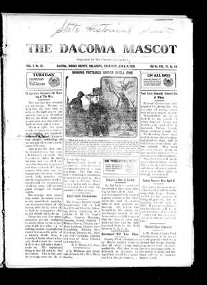 Primary view of object titled 'The Dacoma Mascot (Dacoma, Okla.), Vol. 1, No. 21, Ed. 1 Thursday, April 4, 1918'.