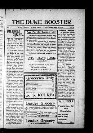 Primary view of object titled 'The Duke Booster (Duke, Okla.), Vol. 1, No. 42, Ed. 1 Friday, February 16, 1912'.