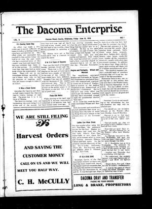 Primary view of object titled 'The Dacoma Enterprise (Dacoma, Okla.), Vol. 5, No. 7, Ed. 1 Friday, June 16, 1916'.