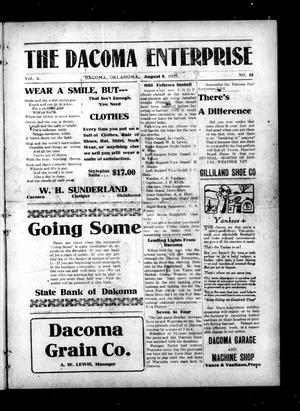 Primary view of object titled 'The Dacoma Enterprise (Dacoma, Okla.), Vol. 4, No. 15, Ed. 1 Friday, August 6, 1915'.