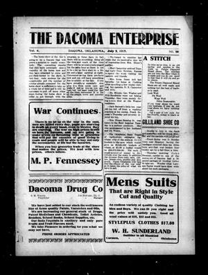 Primary view of object titled 'The Dacoma Enterprise (Dacoma, Okla.), Vol. 4, No. 10, Ed. 1 Friday, July 2, 1915'.