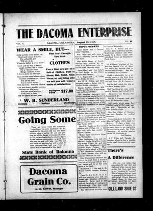 Primary view of object titled 'The Dacoma Enterprise (Dacoma, Okla.), Vol. 4, No. 16, Ed. 1 Friday, August 13, 1915'.