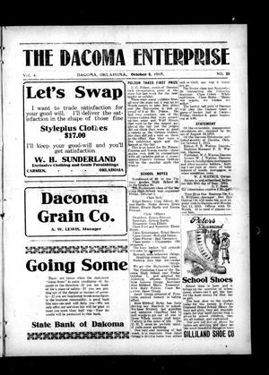 Primary view of object titled 'The Dacoma Enterprise (Dacoma, Okla.), Vol. 4, No. 25, Ed. 1 Friday, October 8, 1915'.