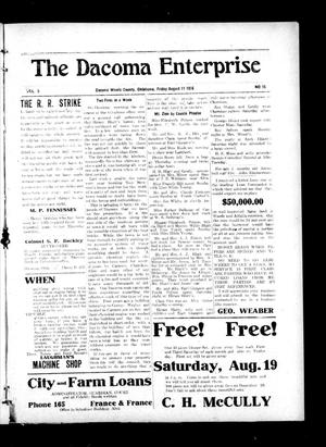 Primary view of object titled 'The Dacoma Enterprise (Dacoma, Okla.), Vol. 5, No. 15, Ed. 1 Friday, August 11, 1916'.