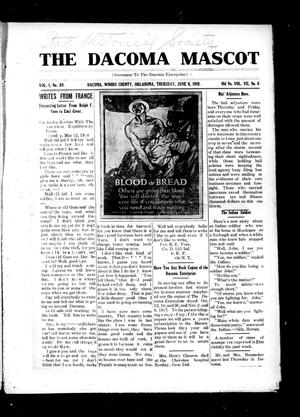 Primary view of object titled 'The Dacoma Mascot (Dacoma, Okla.), Vol. 1, No. 30, Ed. 1 Thursday, June 6, 1918'.