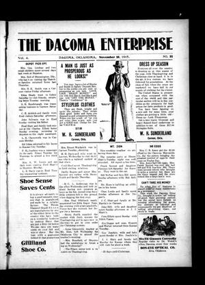 Primary view of object titled 'The Dacoma Enterprise (Dacoma, Okla.), Vol. 4, No. 32, Ed. 1 Friday, November 26, 1915'.