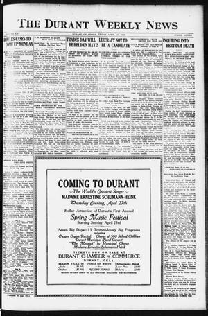 Primary view of object titled 'The Durant Weekly News (Durant, Okla.), Vol. 25, No. 16, Ed. 1, Friday, April 21, 1922'.